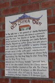 Det har även funnits en China Town i Santa Barbara